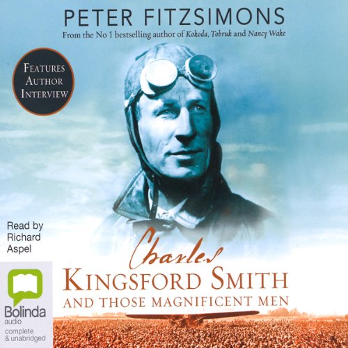 Charles Kingsford Smith and Those Magnificent Men audiobook cover art