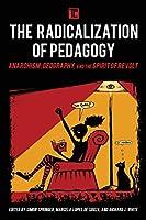 The Radicalization of Pedagogy (Transforming Capitalism)