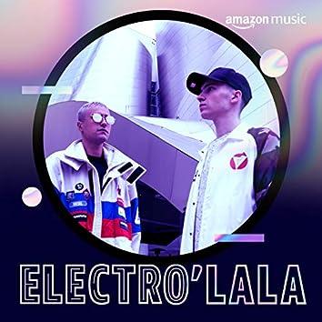 Electro'lala
