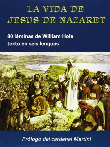 La vida de Jesús de Nazaret (LIBROS VARIOS)
