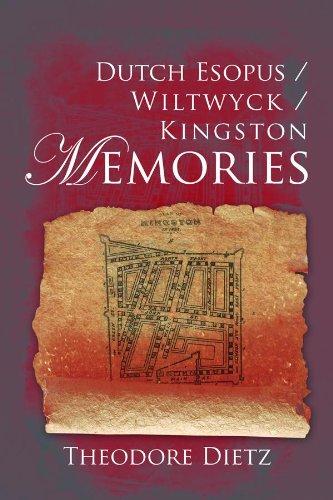 Dutch Esopus / Wiltwyck / Kingston Memories (English Edition)