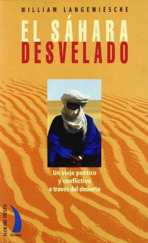 Sahara Desvelado, el - Un Viaje Poético y Conflictivo a Traves del Desierto