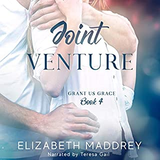 Joint Venture     A Grant Us Grace Novella              By:                                                                                                                                 Elizabeth Maddrey                               Narrated by:                                                                                                                                 Teresa Gail                      Length: 3 hrs and 24 mins     1 rating     Overall 5.0