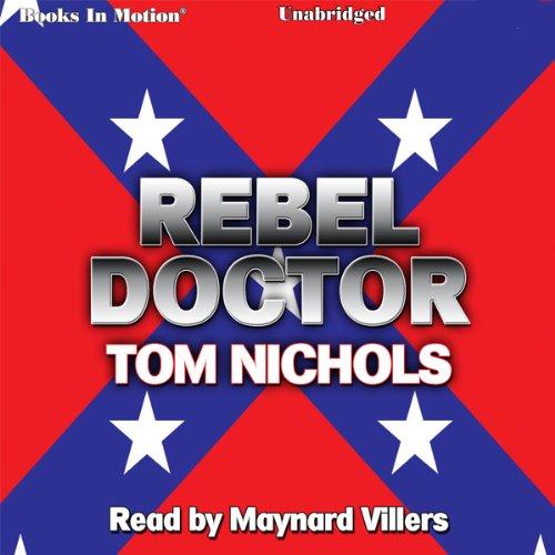 Rebel Doctor audiobook cover art