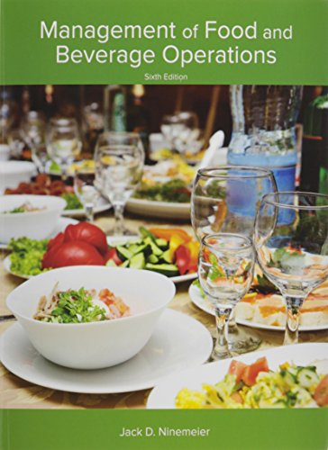 Management of Food and Beverage Operations (AHLEI) (6th Edition)