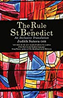 The Rule of St Benedict: An Inclusive Translation