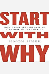Start with Why: How Great Leaders Inspire Everyone to Take Action ( Intl Ed) CD