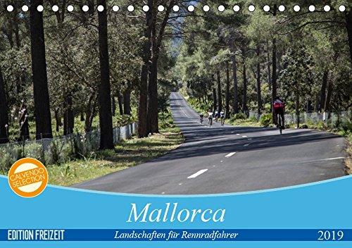 Mallorca: Die schönsten Landschaften für Rennradfahrer (Tischkalender 2019 DIN A5 quer): Landschaftsaufnahmen beliebter Radrouten. (Monatskalender, 14 Seiten ) (CALVENDO Natur)