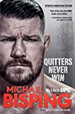 Quitters Never Win: My Life in UFC ― The American Edition
