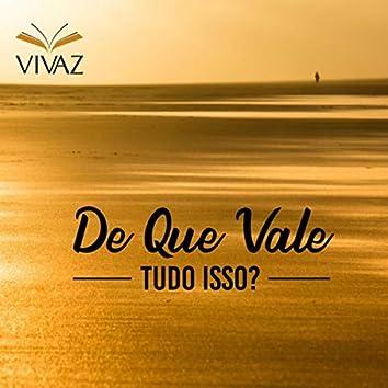 De Que Vale Tudo Isso? (feat. Manuela Plaza)