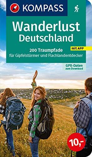 KV WB 1600 Deutschland: 200 Traumpfade für Gipfelstürmer und Flachlandentdecker, GPX-Daten zum Download. (KOMPASS Große Wanderbücher)