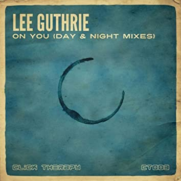 On You (Day & Night Mixes)