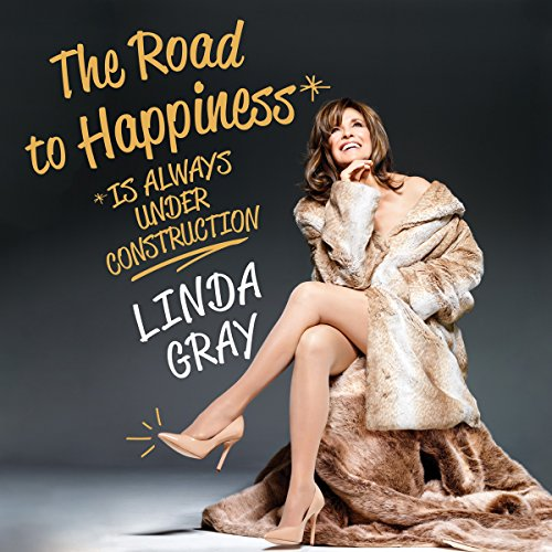 The Road to Happiness Is Always Under Construction audiobook cover art