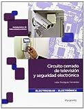 Circuito cerrado de televisión y seguridad electrónica (Electricidad Electronica)