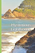 Mysterious Lighthouse: A short story about college friends tragic last weekend together