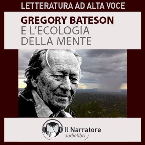 Gregory Bateson e l' Ecologia della mente  Audiolibri