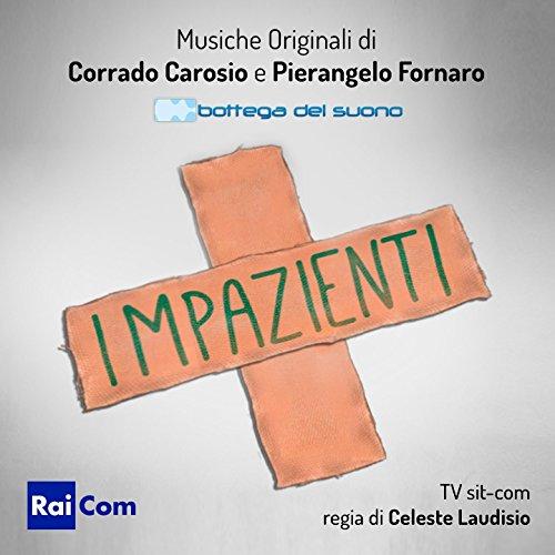 Impazienti (TV Sit-Com Original Soundtrack)