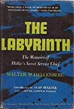 The Labyrinth: The Memoirs of Hitler's Secret Service Chief