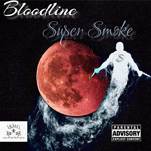 Super Smoke [Explicit]