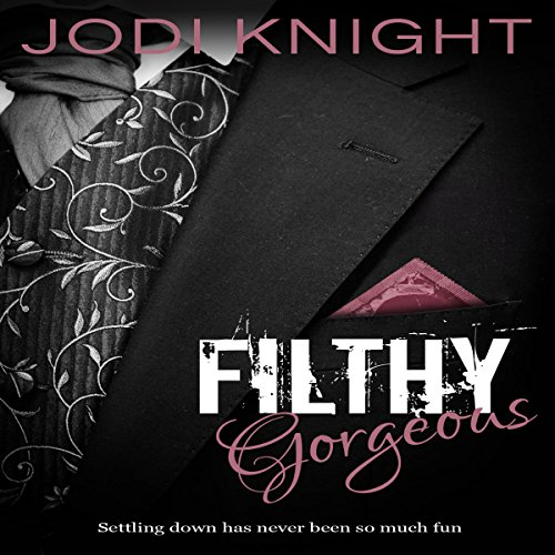 Filthy Gorgeous audiobook cover art