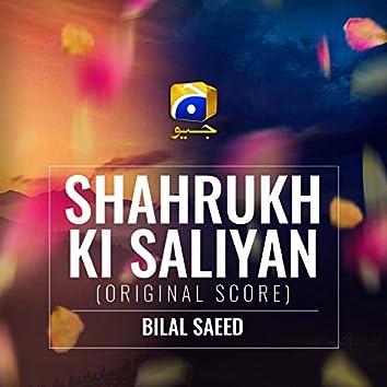 Shahrukh Ki Saliyan (Original Score)
