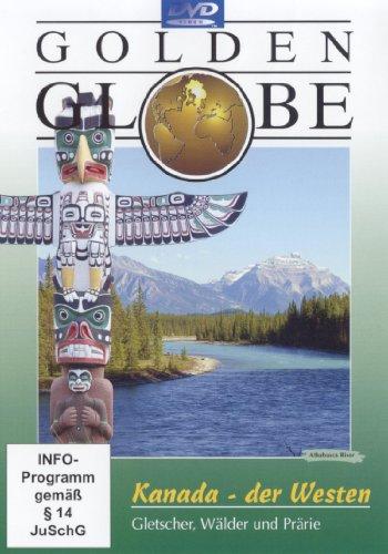 Kanada Der Westen - Golden Globe (Bonus: New York)