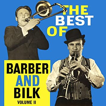 The Best Of Barber And Bilk, Vol.2