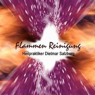Die Meditation der violetten Flamme                   Autor:                                                                                                                                 Dietmar Salzburg                               Sprecher:                                                                                                                                 Dietmar Salzburg                      Spieldauer: 20 Min.     11 Bewertungen     Gesamt 4,5