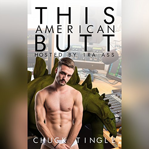 This American Butt Hosted By Ira Ass audiobook cover art