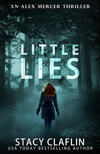 Little Lies (An Alex Mercer Thriller Book 3) (English Edition)