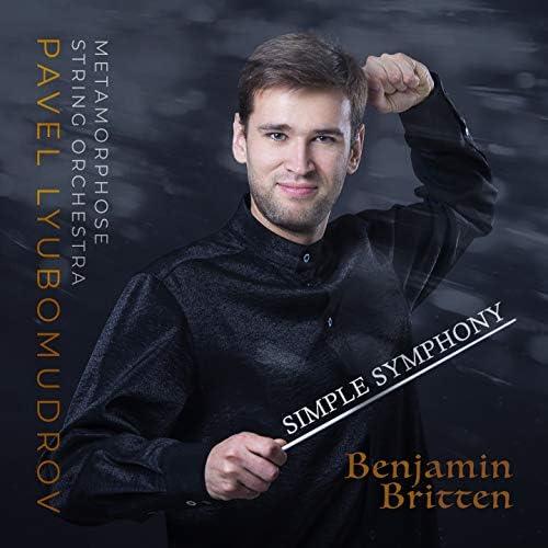 Pavel Lyubomudrov, Metamorphose String Orchestra