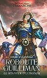 Roboute Guilliman - Le Seigneur d'Ultramar