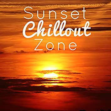 Sunset Chillout Zone – Chill Out Music, Relax Under The Palms, Hot Vibes, Summer Music