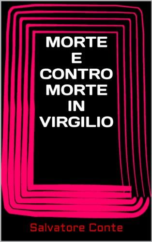 Morte e Contromorte in Virgilio (Italian Edition)