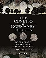The Cunetio and Normanby Hoards: Roger Bland, Edward Besly and Andrew Burnett with notes to aid identification by Sam Moorhead