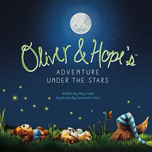 Oliver & Hopes Adventure Under the Stars