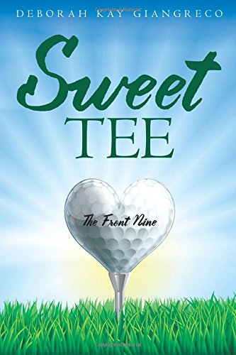 Sweet Tee: The Front Nine