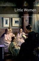 Little Women (Oxford Bookworms, Level 4)