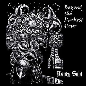 Beyond the Darkest Hour