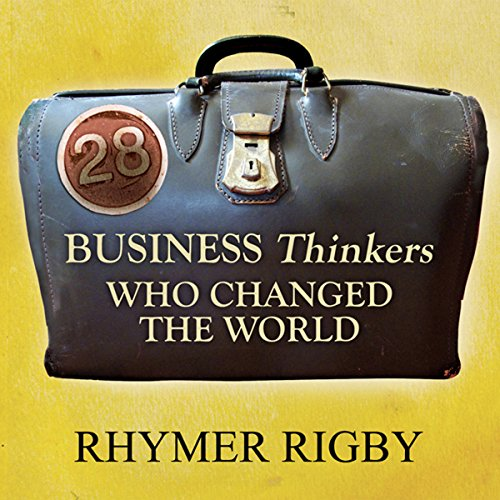 28 Business Thinkers Who Changed the World Titelbild