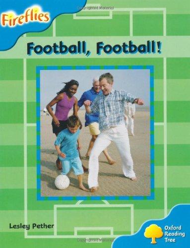 Oxford Reading Tree: Level 3: Fireflies: Football, Football!の詳細を見る