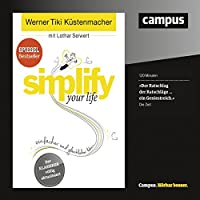 simplify your life Hörbuch