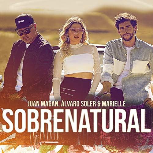Juan Magán, Álvaro Soler & Marielle Hazlo