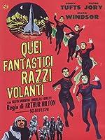 Quei Fantastici Razzi Volanti [Italian Edition]