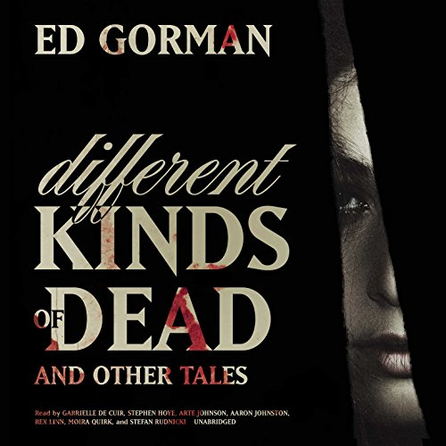 Different Kinds of Dead, and Other Tales audiobook cover art