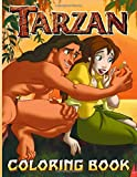 Tarzan Coloring Book: Tarzan Coloring Books For Adults, Boys, Girls With Newest Unofficial Images