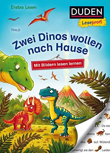 Duden Leseprofi – Mit Bildern lesen lernen: Zwei Dinos wollen nach Hause, Erstes Lesen: Kinderbuch für Erstleser ab 4 Jahren (Erstes Lesen mit Bildern Vorschule, Band 7)