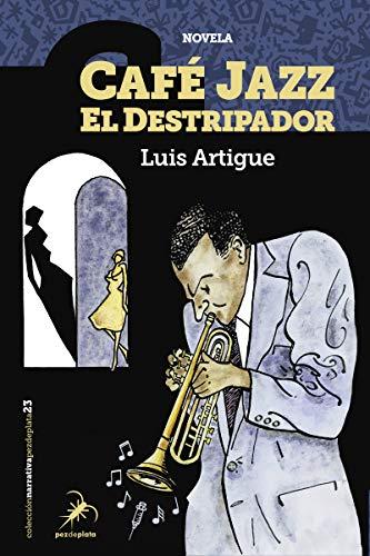 Café Jazz el Destripador: 23 (Narrativa Pez de Plata)