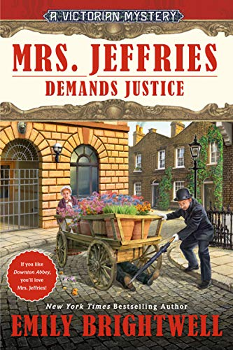 Mrs. Jeffries Demands Justice (A Victorian Mystery Book 39) by [Emily Brightwell]