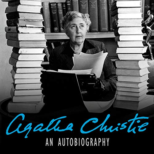 An Autobiography                   By:                                                                                                                                 Agatha Christie                               Narrated by:                                                                                                                                 Judith Boyd                      Length: 28 hrs and 8 mins     111 ratings     Overall 4.6